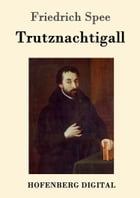 Trutznachtigall by Friedrich Spee