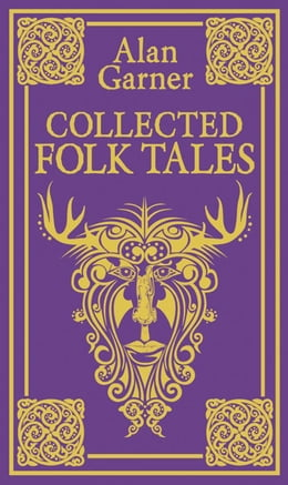 Book Collected Folk Tales by Alan Garner