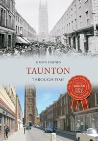 Taunton Through Time
