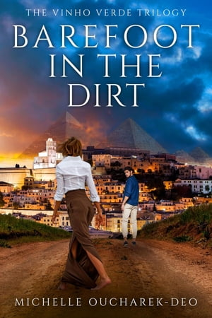 Barefoot in the Dirt by Michelle L Oucharek-Deo