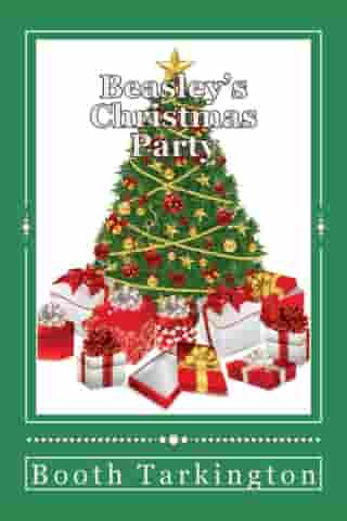 Beasley's Christmas Party (Illustrated) by Booth Tarkington