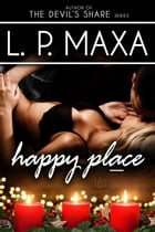 Happy Place by L.P. Maxa