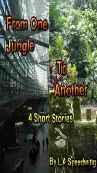 From One Jungle to Another by L.A Speedwing