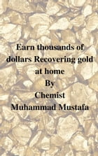 Earn thousands of dollar recovering gold at your home: scrap old CPUs in your spare time by Muhammad Mustafa