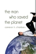 The Man Who Saved the Planet d3886d0f-bab3-473e-955a-23202863532d