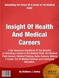 choosing a career in the medical field You could work in an medical office or work on the hospital floor, depending on which career you choose out of this list of medical careers, jobs range in skills and education, from 2-year degrees to medical doctorate degrees  these careers in medical field require a commitment to quality and accuracy medical transcriptionists.