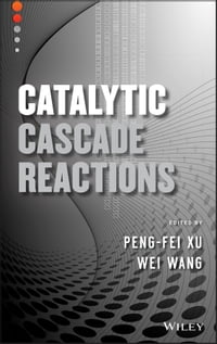 Catalytic Cascade Reactions