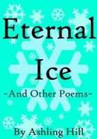 Eternal Ice by Ashling Hill