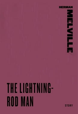 Book The Lightning-Rod Man by Herman Melville