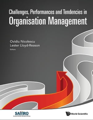 Challenges, Performances and Tendencies in Organisation Management by Ovidiu Nicolescu
