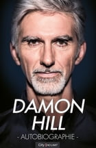 Damon Hill : autobiographie by Damon Hill