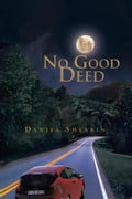No Good Deed a262a5b6-6458-456d-b7cf-98074f0d62d8