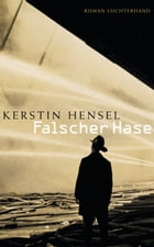 Falscher Hase by Kerstin Hensel