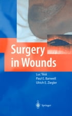 Surgery in Wounds by Luc Téot