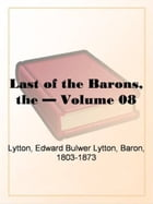 Nora: The Last Chronicle Of Devildom, Vol. 8 by Edward Bulwer-Lytton