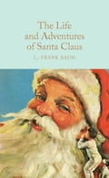The Life and Adventures of Santa Claus 448c031d-1013-4b07-bd99-e466bff460e7