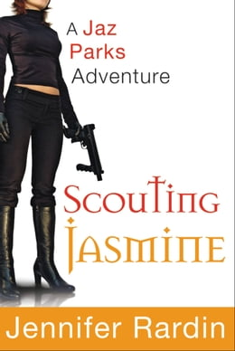 Book Scouting Jasmine by Jennifer Rardin