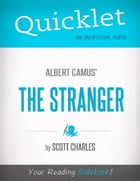 Quicklet on Albert Camus' The Stranger (CliffNotes-like Summary and Analysis) by Scott  Charles