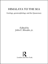 Himalaya to the Sea: Geology, Geomorphology and the Quaternary
