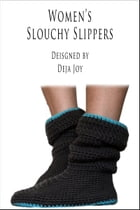 Women's Slouchy Slippers by Deja Joy