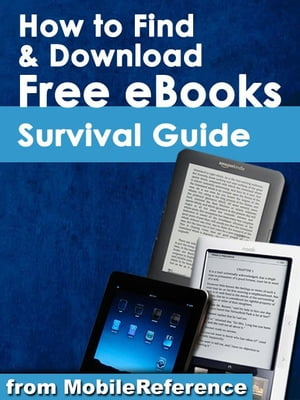 How to Find and Download Free eBooks Survival Guide (Mobi Manuals)