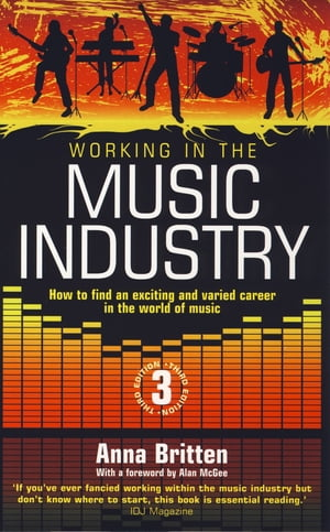 Working In The Music Industry How to find an exciting and varied career in the world of music