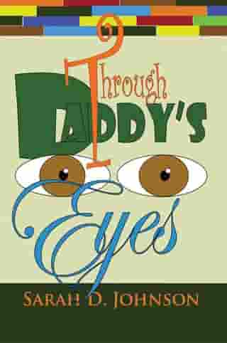 Through Daddy's Eyes