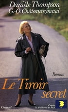 Le tiroir secret by Danièle Thompson