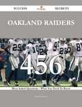 Oakland Raiders 456 Success Secrets - 456 Most Asked Questions On Oakland Raiders - What You Need To Know e96cdf02-5d99-4332-8574-522c7458c8ba