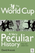 The World Cup, A Very Peculiar History 9a6481ef-f35d-4471-9be7-28eea42787e9