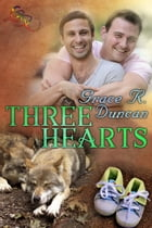 Three Hearts by Grace R. Duncan