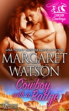 Cowboy with a Badge by Margaret Watson