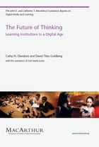 The Future of Thinking: Learning Institutions in a Digital Age