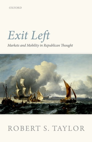Exit Left Markets and Mobility in Republican Thought