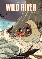 Wild River (Tome 1) - Le Raid by Roger Seiter