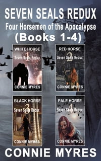 Seven Seals Redux: Four Horsemen of the Apocalypse (Books 1-4)