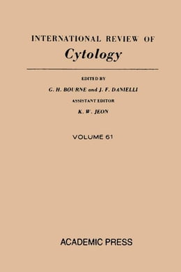 Book INTERNATIONAL REVIEW OF CYTOLOGY V61 by Bourne, G. H.