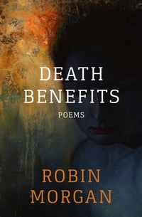 Death Benefits: Poems