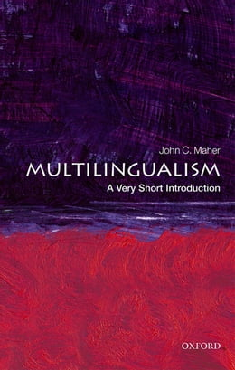 Book Multilingualism: A Very Short Introduction by John C. Maher