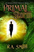 Primal Storm by R. A. Smith