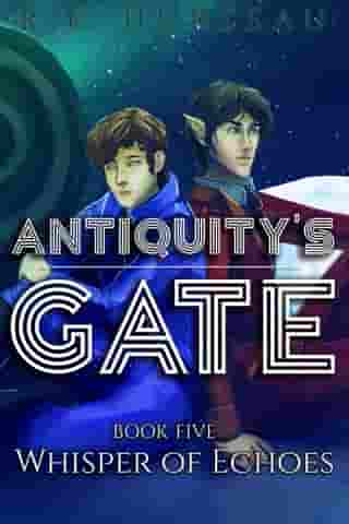 Whisper of Echoes: Antiquity's Gate, #5 by R.F. Hurteau