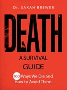 Death: A Survival Guide by Sarah Brewer