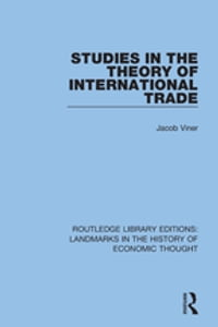 Studies in the Theory of International Trade