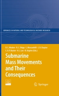 Submarine Mass Movements and Their Consequences: 4th International Symposium