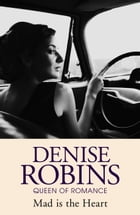Mad is the Heart by Denise Robins