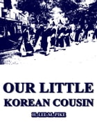 Our Little Korean Cousin by H. Lee M. Pike