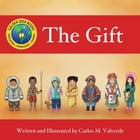 The Gift by Carlos  M Valverde