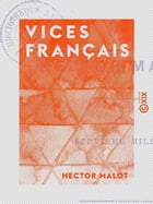 Vices français by Hector Malot