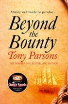 Beyond the Bounty by Tony Parsons