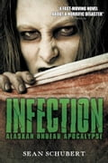 1230000241700 - Sean Schubert: Infection: Alaskan Undead Apocalypse - Buch